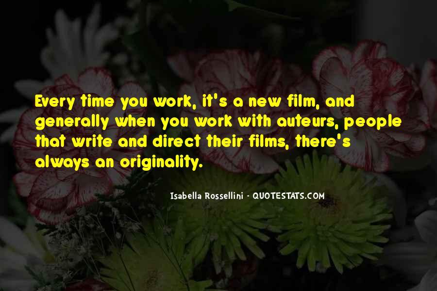 Isabella Rossellini Quotes #393324