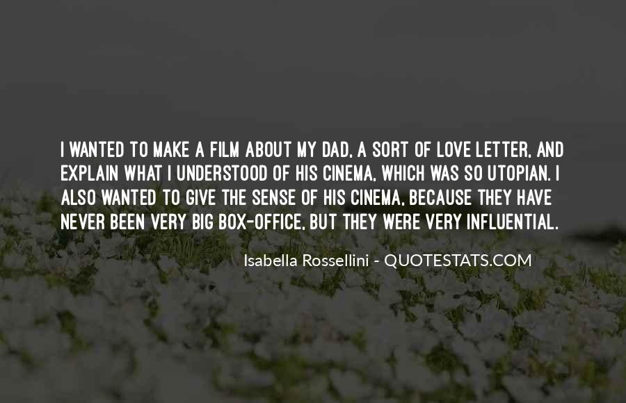 Isabella Rossellini Quotes #533617