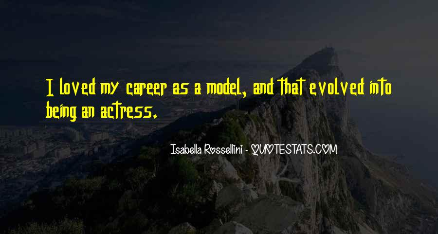Isabella Rossellini Quotes #726414