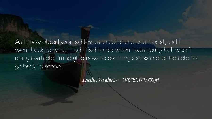 Isabella Rossellini Quotes #756203