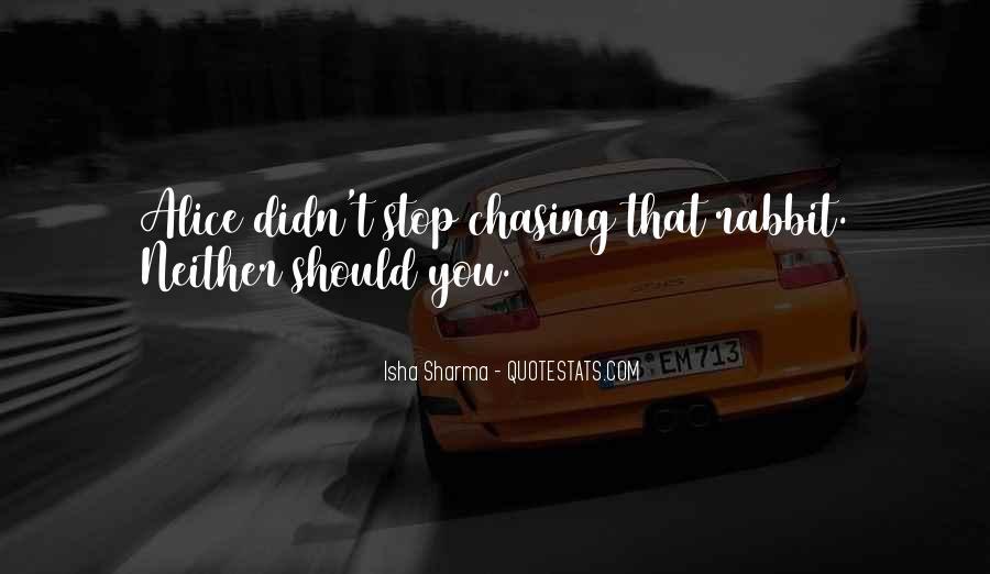 Isha Sharma Quotes #642842