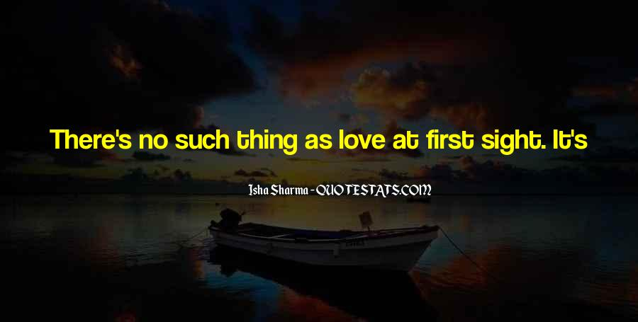 Isha Sharma Quotes #867703