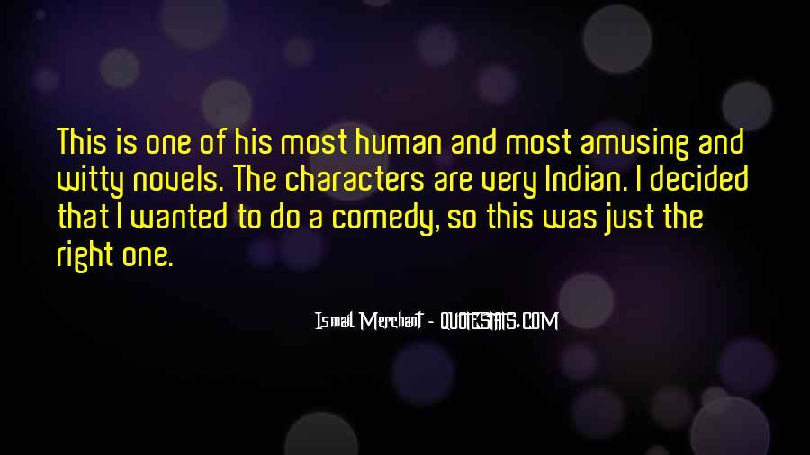Ismail Merchant Quotes #1455914