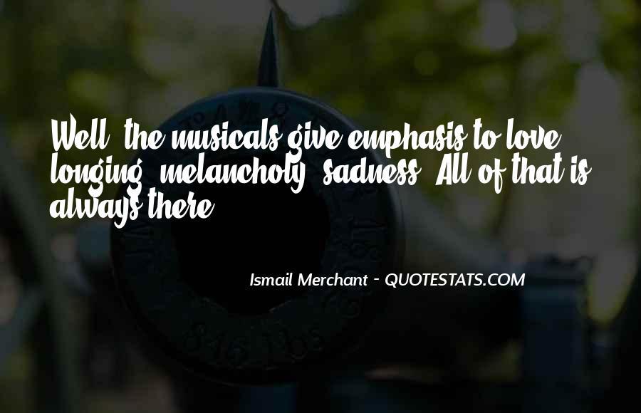 Ismail Merchant Quotes #187713