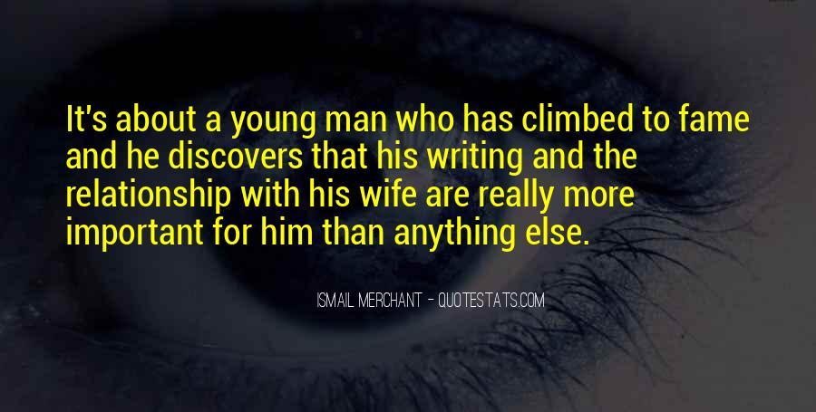 Ismail Merchant Quotes #243424