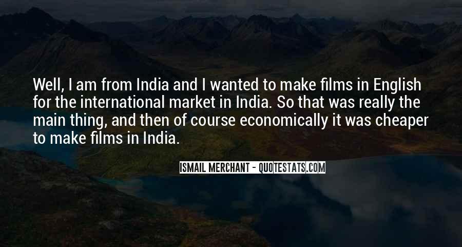 Ismail Merchant Quotes #436961