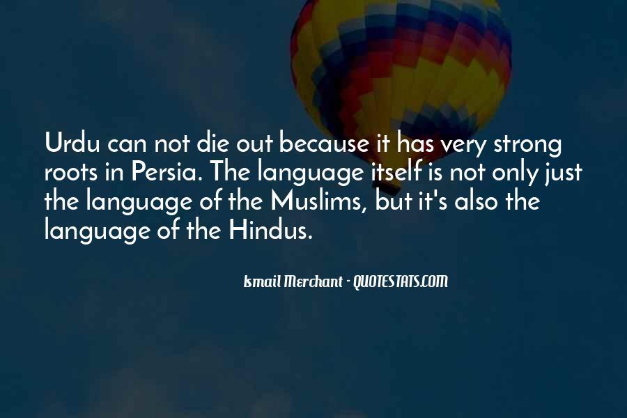 Ismail Merchant Quotes #524837