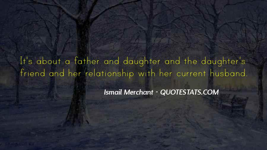 Ismail Merchant Quotes #904188