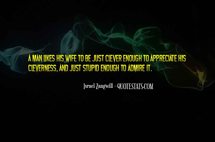 Israel Zangwill Quotes #1515864