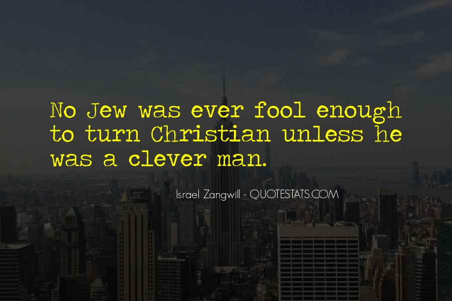 Israel Zangwill Quotes #1523042