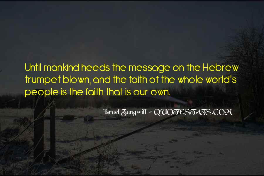 Israel Zangwill Quotes #1793294