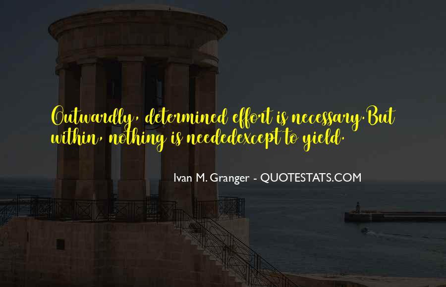 Ivan M. Granger Quotes #1494798