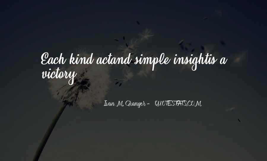 Ivan M. Granger Quotes #1531667