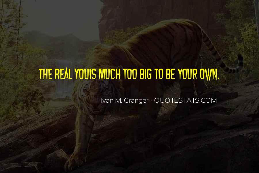 Ivan M. Granger Quotes #320104