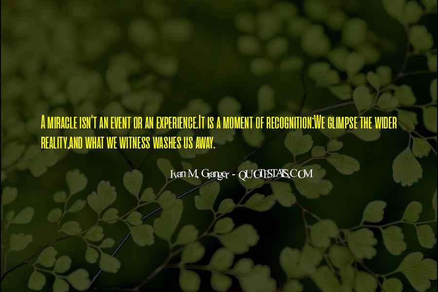 Ivan M. Granger Quotes #609342
