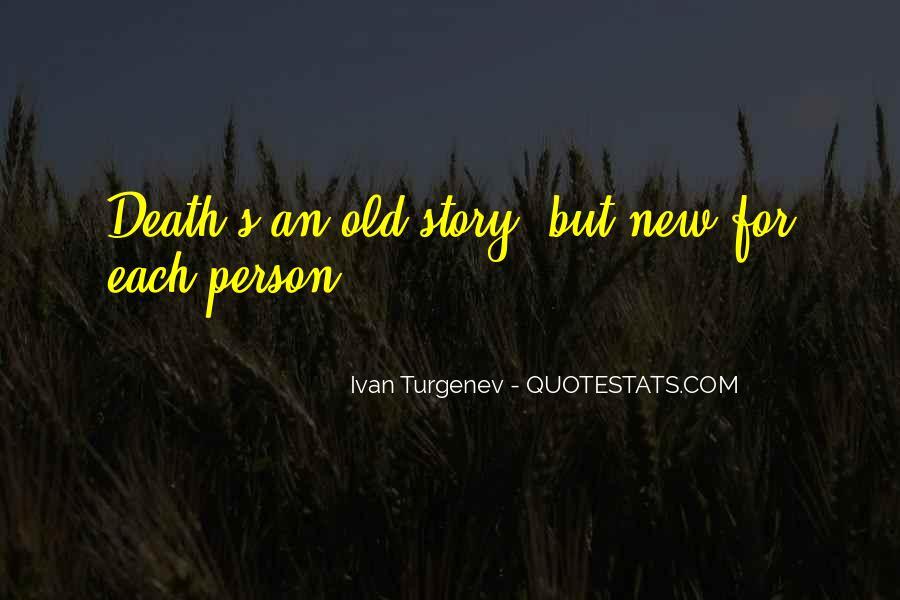 Ivan Turgenev Quotes #1640957