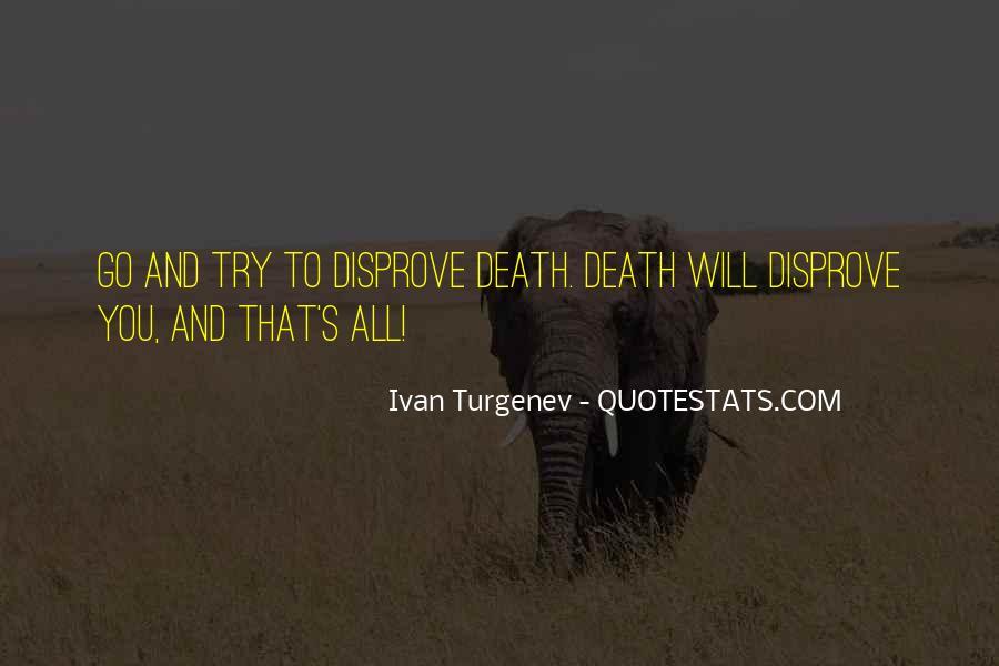 Ivan Turgenev Quotes #1706447