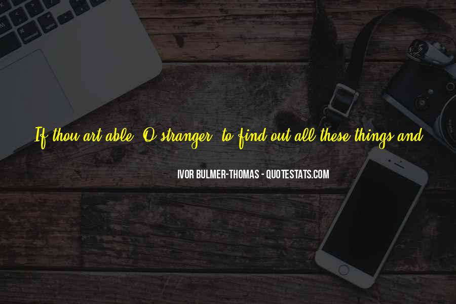 Ivor Bulmer-Thomas Quotes #137453