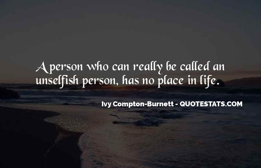 Ivy Compton-Burnett Quotes #1087316