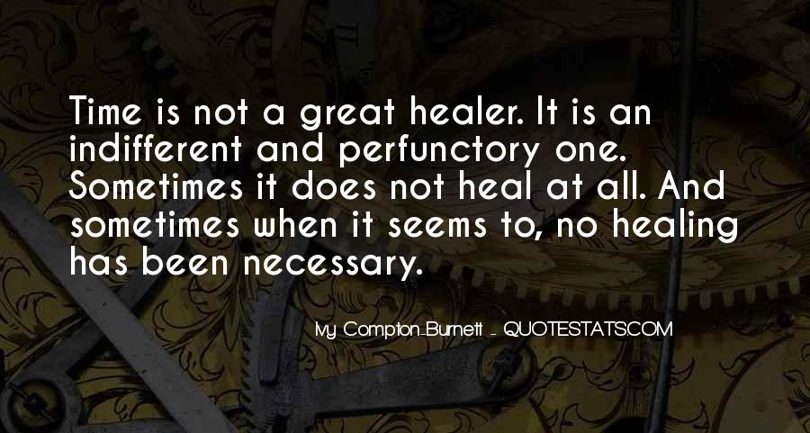 Ivy Compton-Burnett Quotes #125070