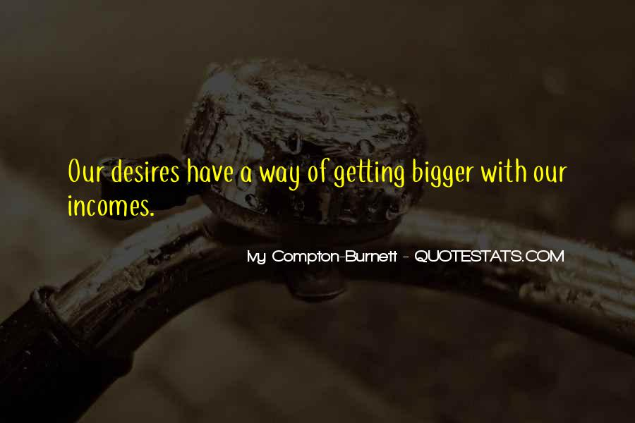 Ivy Compton-Burnett Quotes #1303511