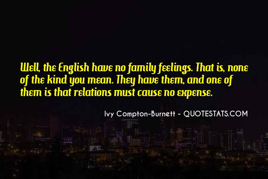 Ivy Compton-Burnett Quotes #1605299