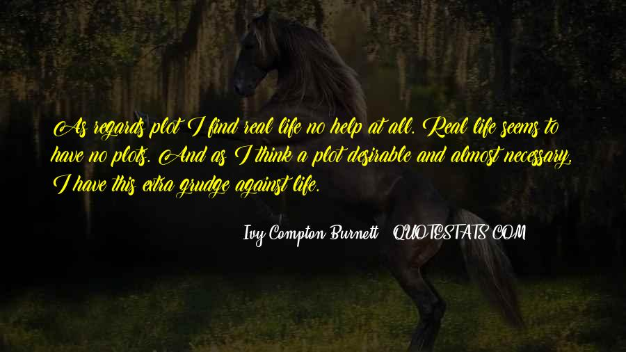 Ivy Compton-Burnett Quotes #19463
