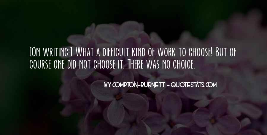 Ivy Compton-Burnett Quotes #249126