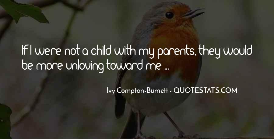 Ivy Compton-Burnett Quotes #443138