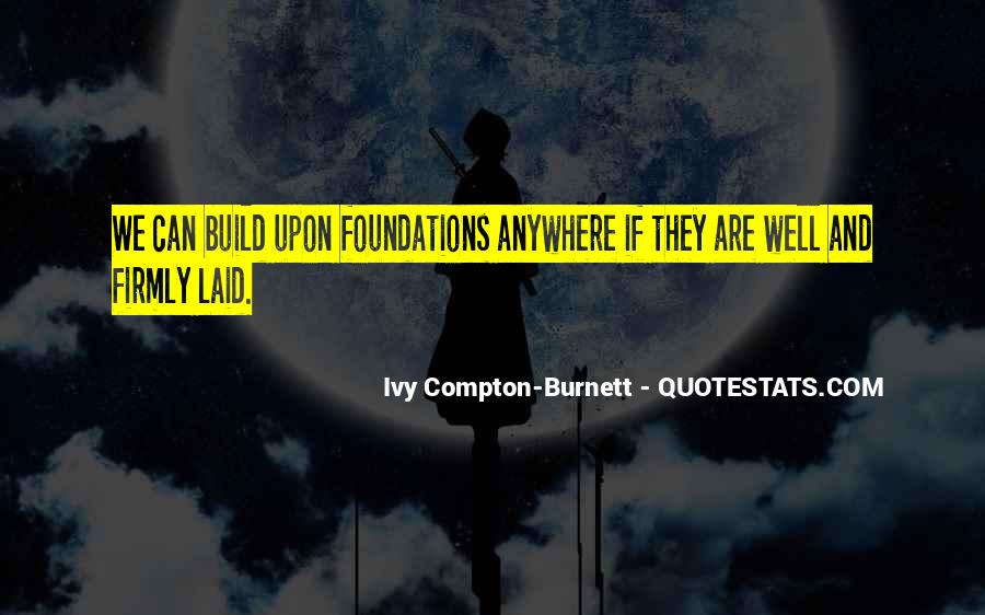 Ivy Compton-Burnett Quotes #599503