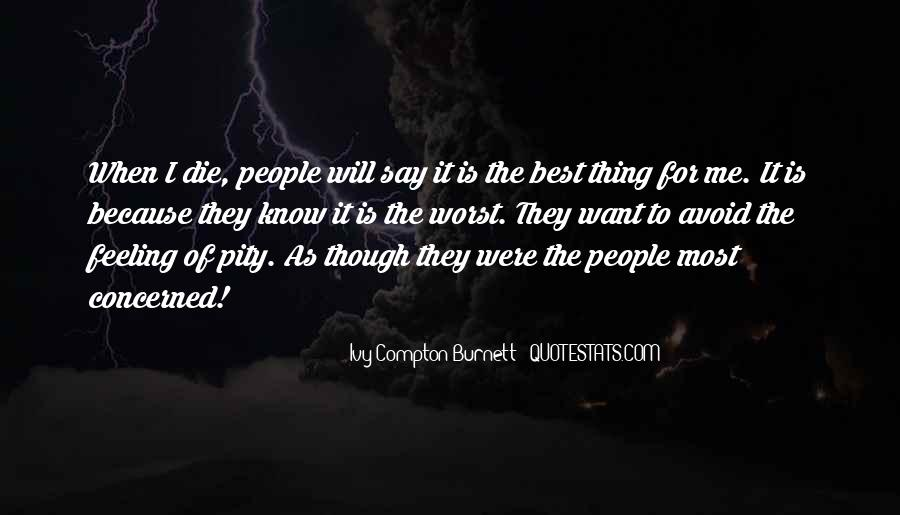 Ivy Compton-Burnett Quotes #616324