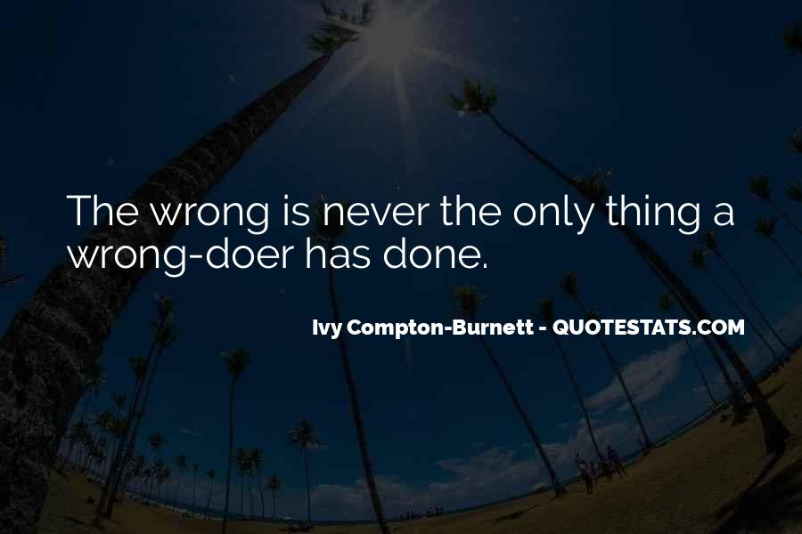 Ivy Compton-Burnett Quotes #658996