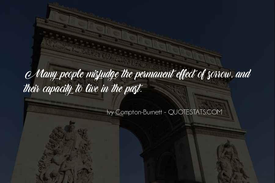 Ivy Compton-Burnett Quotes #681854