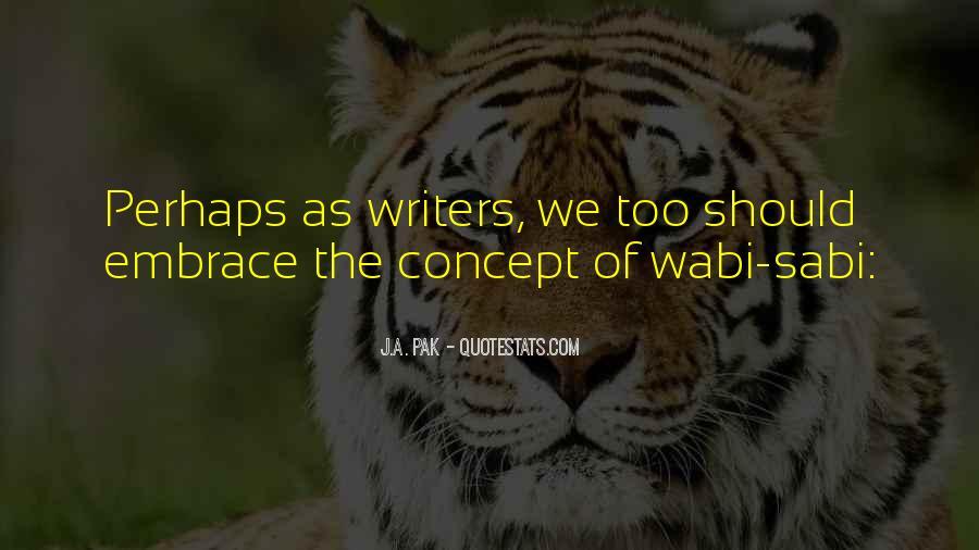 J.A. Pak Quotes #63575