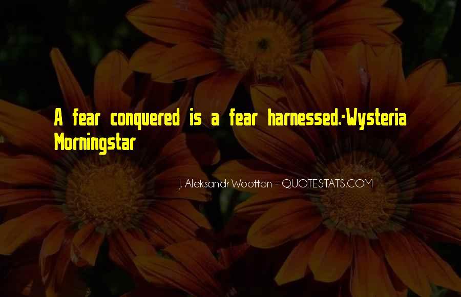 J. Aleksandr Wootton Quotes #1046702