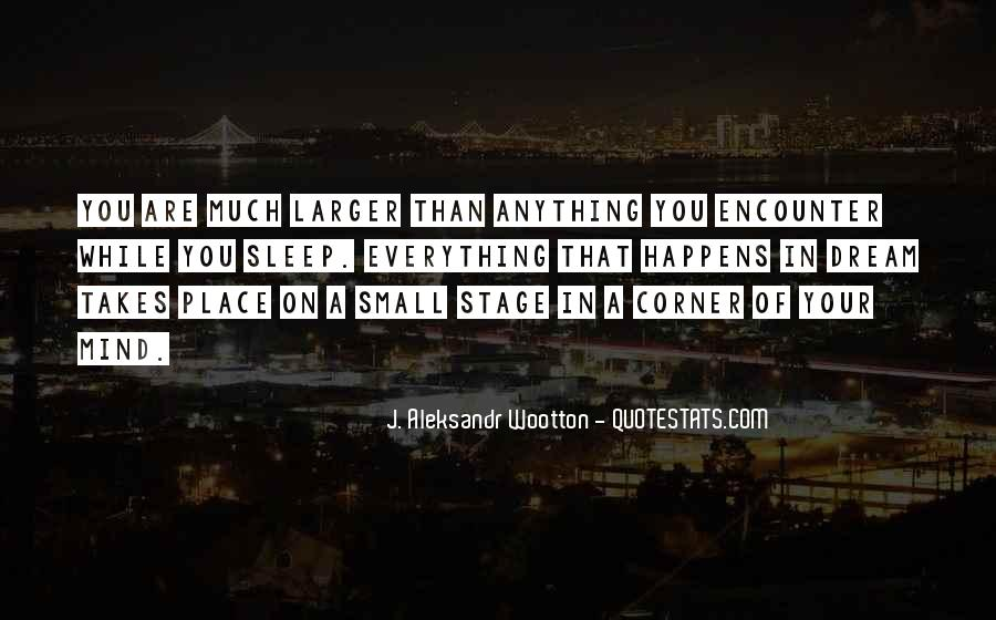 J. Aleksandr Wootton Quotes #1444957