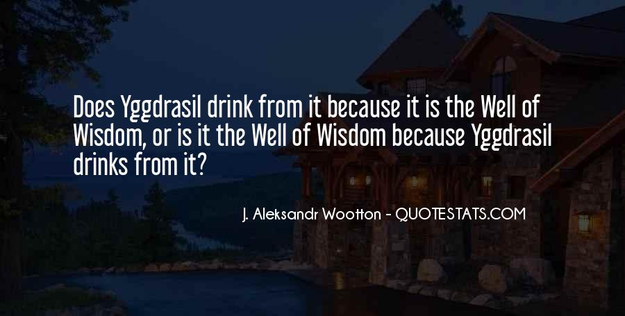 J. Aleksandr Wootton Quotes #1486595
