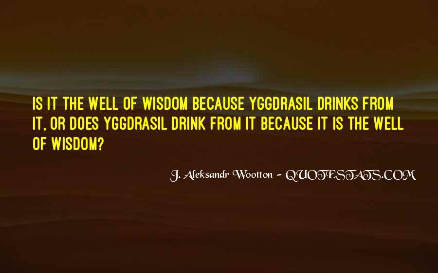J. Aleksandr Wootton Quotes #253710