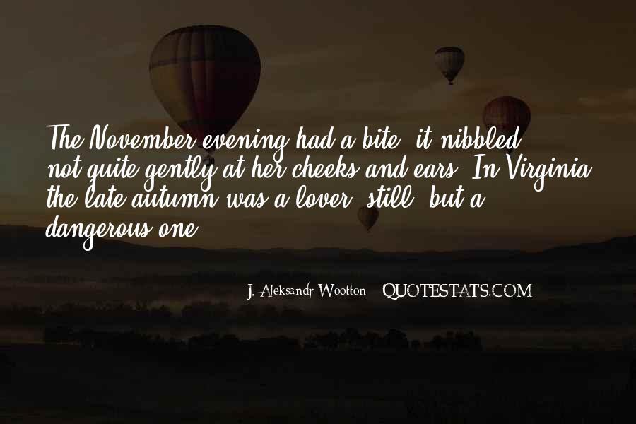J. Aleksandr Wootton Quotes #67831