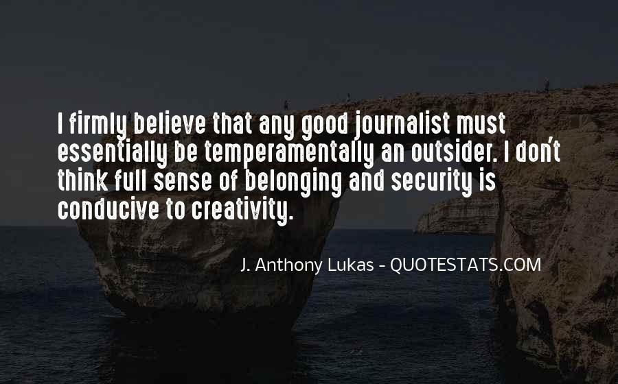 J. Anthony Lukas Quotes #1755265