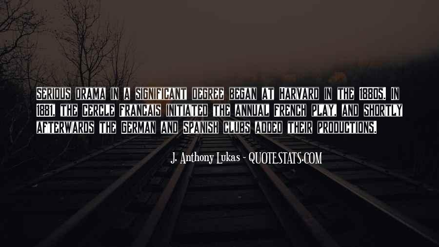J. Anthony Lukas Quotes #870419