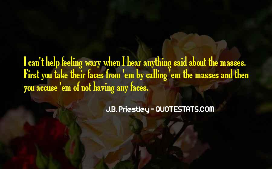 J.B. Priestley Quotes #1039231