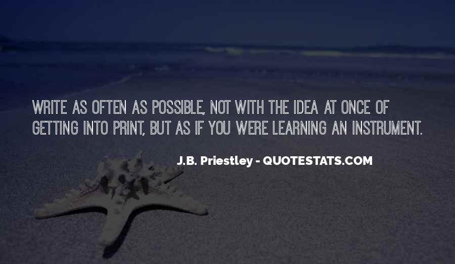 J.B. Priestley Quotes #1223232