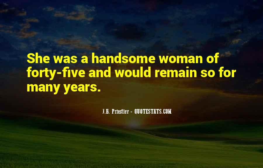 J.B. Priestley Quotes #1513331