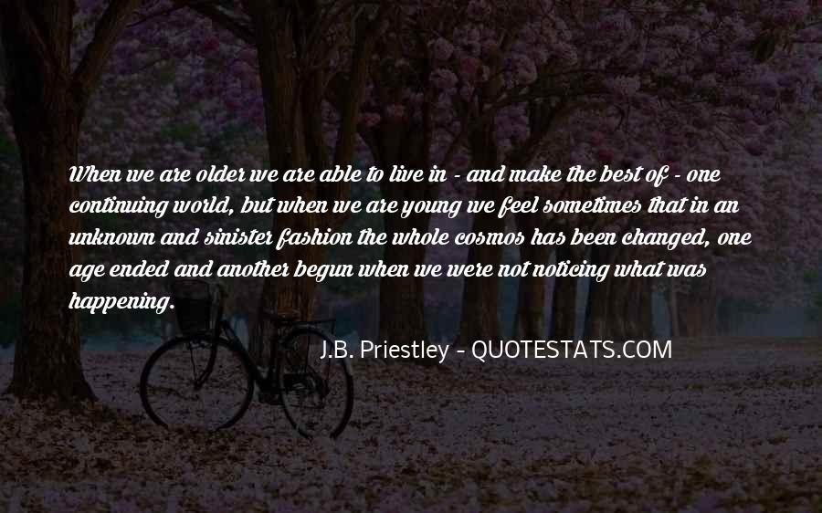 J.B. Priestley Quotes #1737836