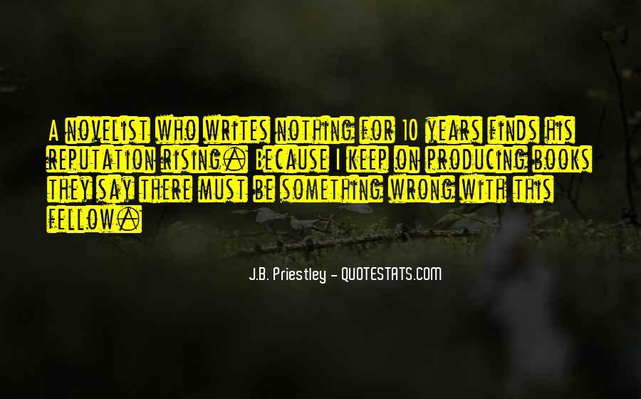 J.B. Priestley Quotes #1879299