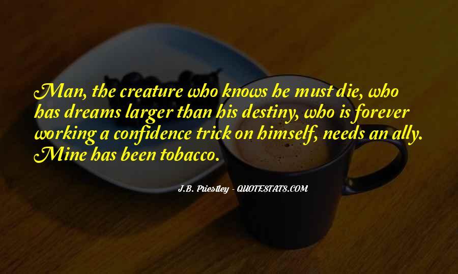J.B. Priestley Quotes #325771