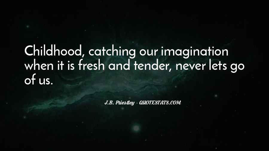 J.B. Priestley Quotes #4564
