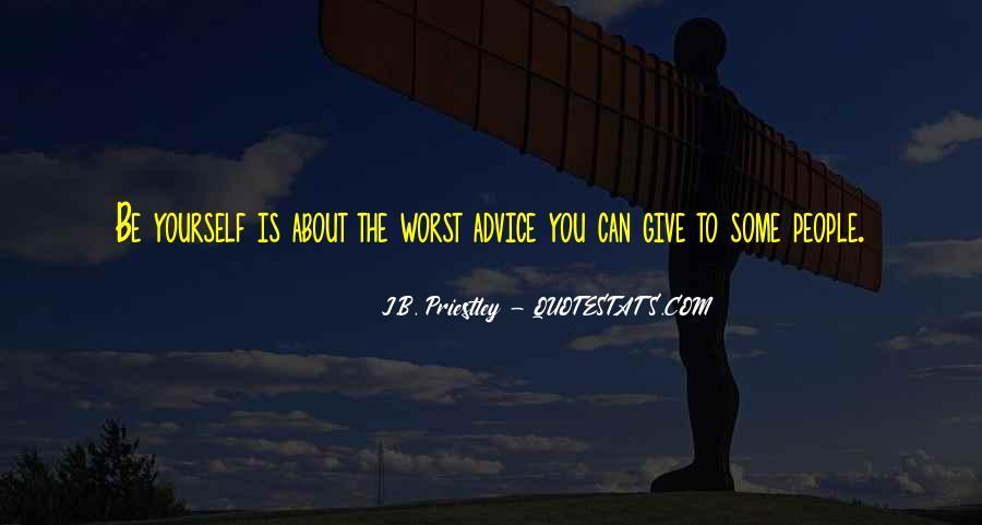 J.B. Priestley Quotes #605133