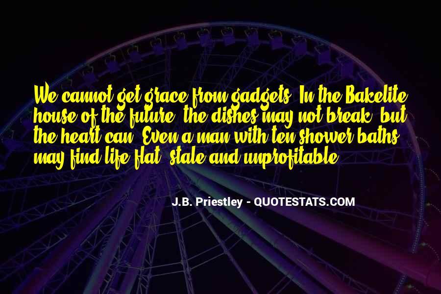 J.B. Priestley Quotes #727711